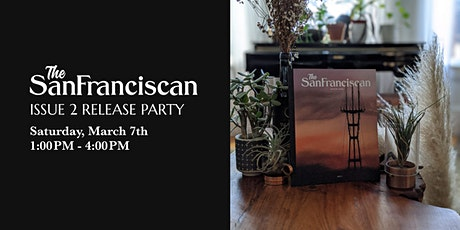 The San Franciscan Release Party (Issue 2) tickets