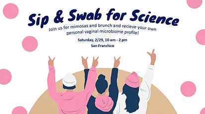 Sip & Swab for Science tickets