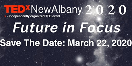 TEDxNewAlbany 2020, Future in Focus tickets