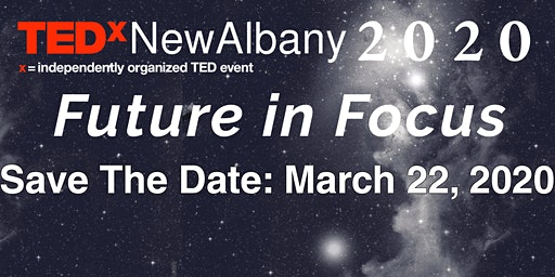 TEDxNewAlbany 2020, Future in Focus