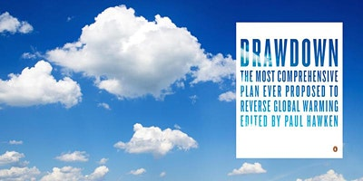 Reversing Global Warming: Introduction to Drawdown