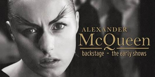 Alexander McQueen - Backstage Photographic Exhibit in KCMO
