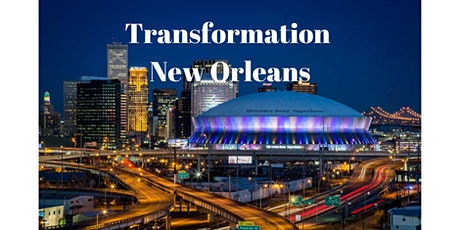 Transformation New Orleans with Dr. Ed Silvoso (One Day Conference) tickets