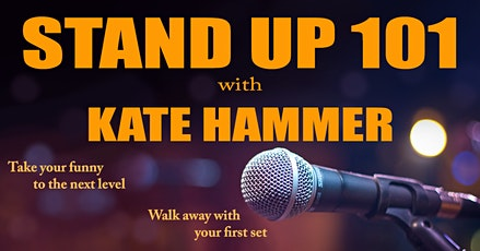 Stand Up  101 with Kate Hammer tickets