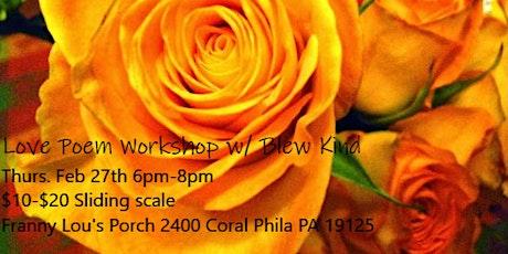 Love Poetry Workshop w/ Blew Kind tickets