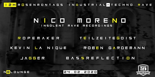 ☆☆ 12h Rosenmontags Industrial Techno Rave w/Nico Moreno☆☆