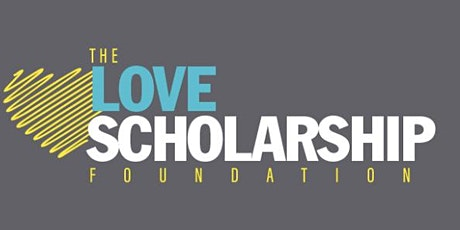 The Love Scholarship Foundation First Annual Fundraising Gala tickets