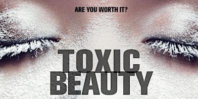 Movie Night! Toxic Beauty Documentary