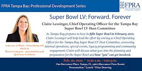 Super Bowl LV: Forward. Forever. tickets