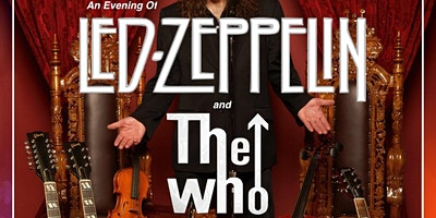 An Evening of Led Zeppelin and The Who