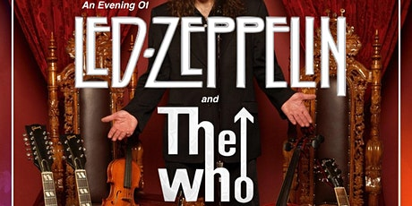 An Evening of Led Zeppelin and The Who tickets