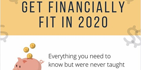 Financial Literacy - Everything You Need To Know But Were Never Taught tickets