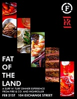 Fat of The Land:  A Surf & Turf Dinner with Highroller and Fire & Company