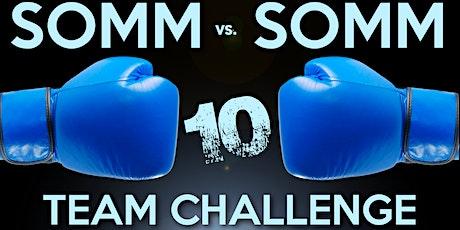 Somm vs. Somm 10: Team Challenge tickets