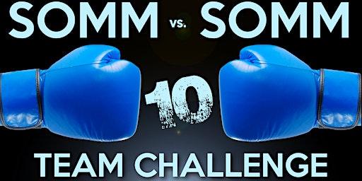 Somm vs. Somm 10: Team Challenge