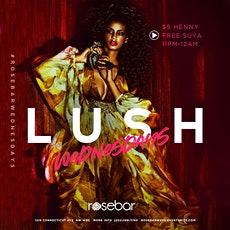 Rosebar Wednesdays | LUSH tickets