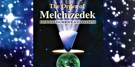 An Ordination with The Sanctuary of the Beloved & In The Order of Melchizedek with Rev. Daniel Chesbro tickets