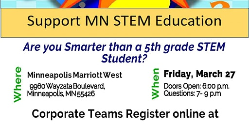 Are You Smarter Than A 5th Grade STEM Student? Trivia Fundraiser