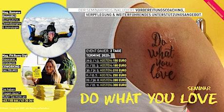 2. Do What You Love Seminar - Salzburg Tickets