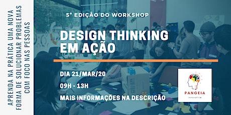 Workshop Design Thinking em Ação _ 5ª Edição ingressos