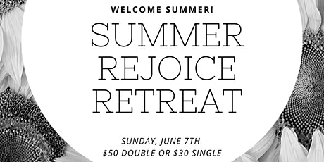 Summer Rejoice Retreat tickets