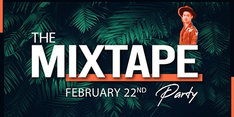 The Mixtape Party: February 22 featuring JiBBZ + Chico Chi tickets