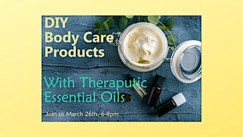 DIY Body Care Products with Therapeutic Essential Oils