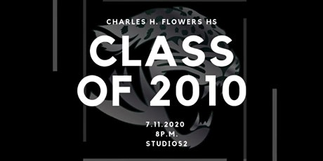 Charles Herbert Flowers Class of 2010 10 Year High School Reunion tickets