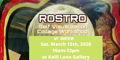 Rostro Self Visualization Workshop w/ Liliflor Art tickets