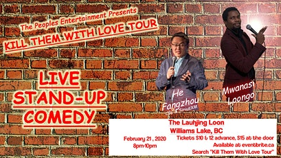 Kill Them with Love Tour - Williams Lake tickets
