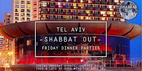 Shabbat Out: Tel Aviv Friday Eve Social Dinner Parties, Feb 21st tickets