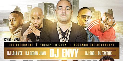 ★-★ DAY LA SOUL ★-★ featuring DJ ENVY ★ host Yancey Thigpen {DJ DeRon Juan | DJ Loui Vee| DJ 360| DJ Tayrok}