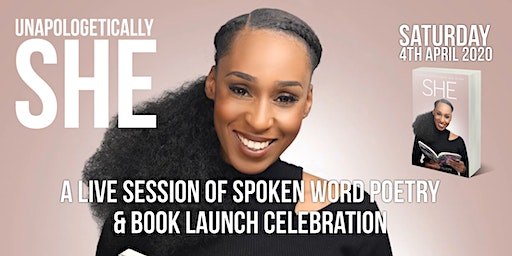 Unapologetically She (A Live Session of Spoken Word Poetry & Book Launch Celebration)