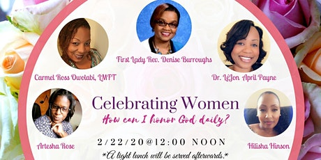 """Celebrating Women - """"How can I honor God daily?""""  tickets"""