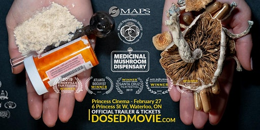DOSED - the award winning documentary in Waterloo on Feb 27!