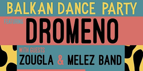 Balkan Dance Party tickets