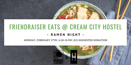 Friendraiser Eats: Ramen Night tickets