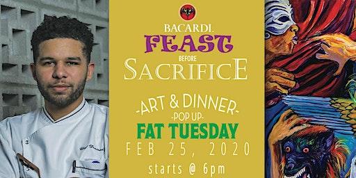 """Feast Before Sacrifice ""  A Mardi Gras Dinner and Art Show """
