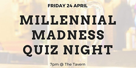 Millennial Madness Quiz Night tickets