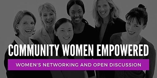 Community Women Empowered Tuesday's