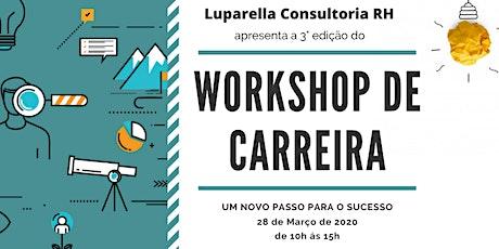 CENTRO/RJ - Workshop de Carreira - 3° Edição ingressos