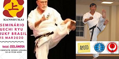 Uechi Ryu Kanshukai 1ªedição Brasil - George Mattson e Darin Yee -1º LOTE ingressos
