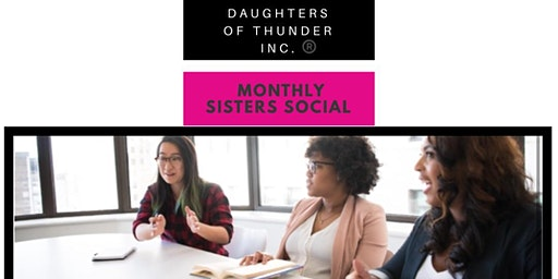Daughters of Thunder Inc. | March Sisters Social