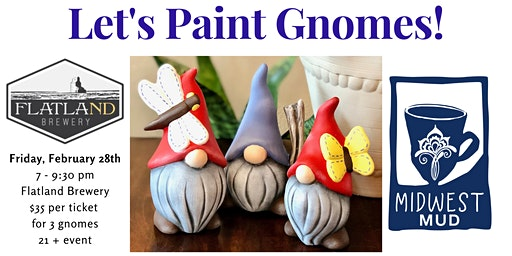 Let's Paint Gnomes at Flatland Brewery - February!