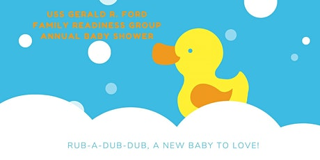 USS Gerald R. Ford Family Readiness Group Annual Baby Shower tickets