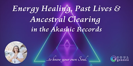 Online Past Lives, Energy Healing & Ancestral Clearing Certified Workshop tickets