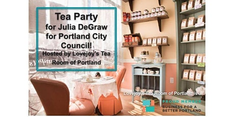 Tea Party for Julia DeGraw for Portland City Council! tickets