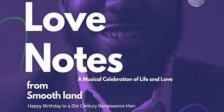 Love Notes from Smoothland: A Musical Celebration of Life and Love tickets
