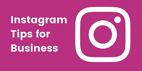 Instagram Tips for Business tickets