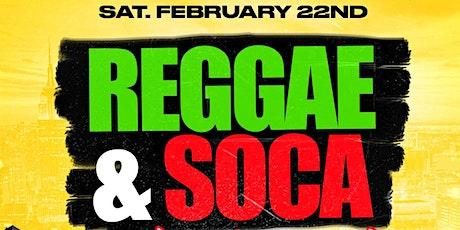 REGGAE & SOCA SHUTDOWN ( FR33 ENTRY W/RSVP SAT FEB 22ND #2020 tickets